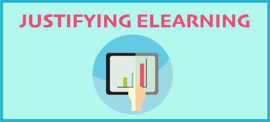 Justifying eLearning
