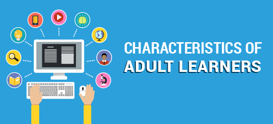 How adult learners learn