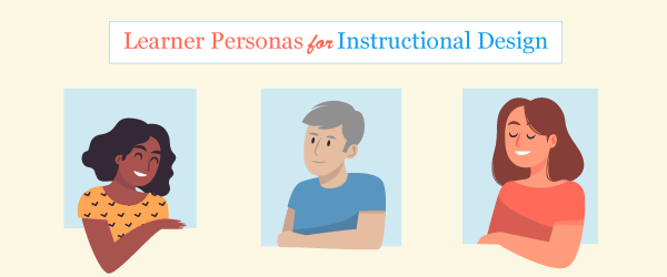 Learning Personas for Instructional Design