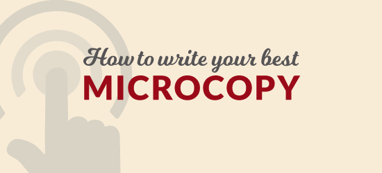 Writing your best microcopy