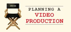 Planning a Video Production