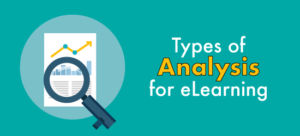 Types of analysis for eLearning