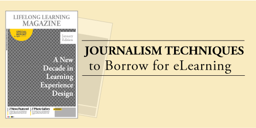Journalism Techniques to Use for eLearning
