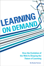 Learning On Demand: How the Evolution of Technology is Shaping the Future of Learning