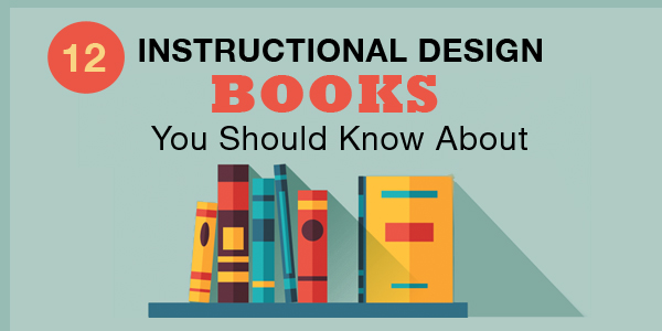 12 Instructional Design Books