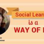 ELC 029: Social Learning Is A Way Of Life