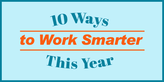 10-ways-to-work-smarter