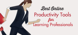 Best Online Productivity Tools For Learning Professionals