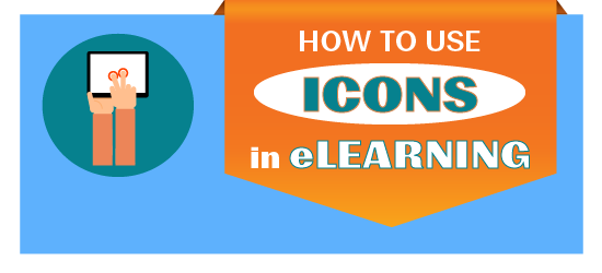 How To Use Icons In eLearning