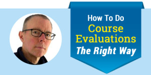 ELC 031: How To Do Course Evaluations The Right Way