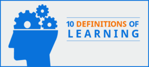 10 Definitions of Learning