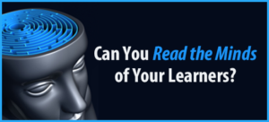 Can you read the minds of your learners
