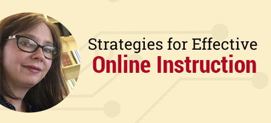 Strategies for Effective Online Instruction