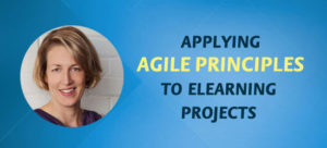 Applying Agile Principles to eLearning Projects