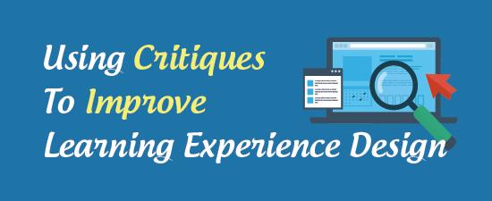 critiques-improve-learning-design