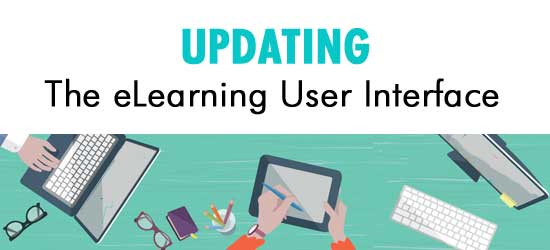 Updating the eLearning user interface