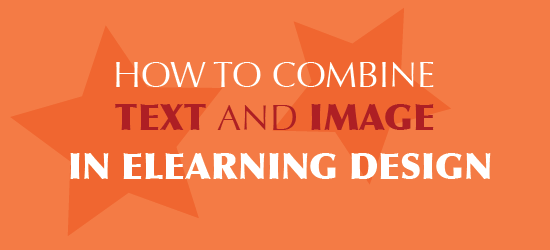 How to combine text and image in eLearning design
