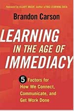Learning in the Age of Immediacy Cover