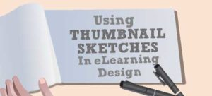 Using Thumbnail Sketches In eLearning Design