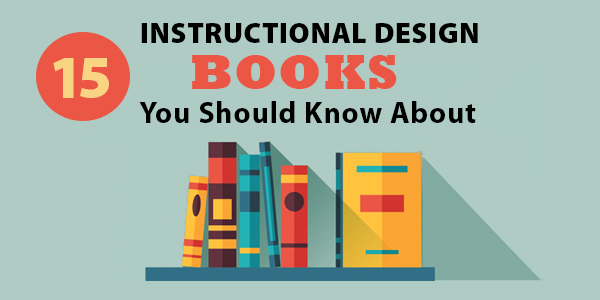 15 instructional design books you should know about