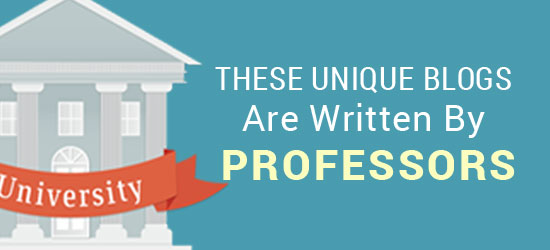 Unique Blogs By Professors