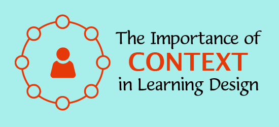 Importance of Context in Learning