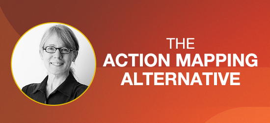 The Action Mapping Alternative