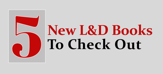 L&D Books to Check Out