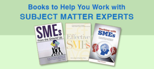 Books to Help You Work with Subject Matter Experts (SMEs)