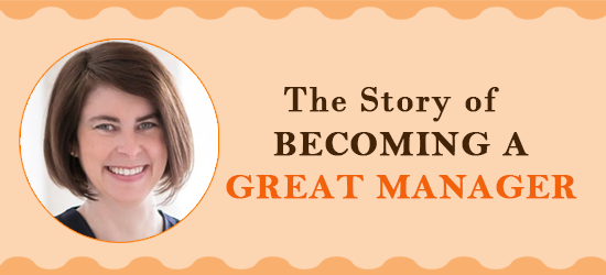 ELC 052: The Story of Becoming a Great Manager