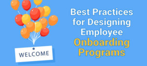 Best practices for employee onboarding programs