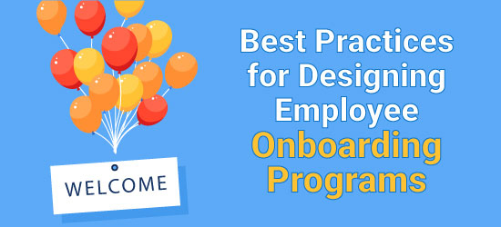 Best Practices for Designing Employee Onboarding Programs