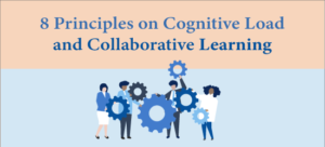 8 principles-on cognitive load and-collaborative-learning