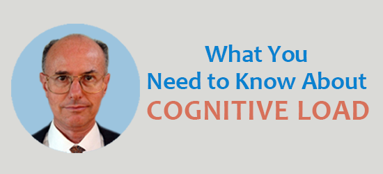 What you need to know about cognitive load