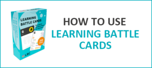 How to use learning battle cards