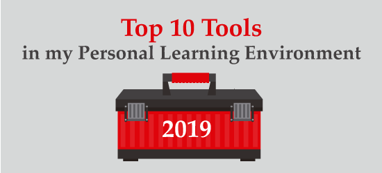 Top 10 Tools in My Personal Learning Environ,ment