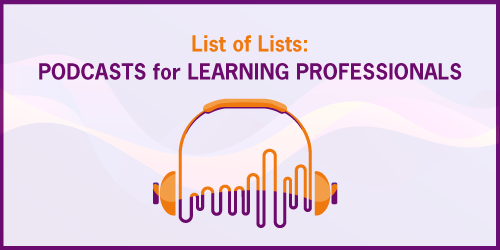 Podcasts for Learning Professionals