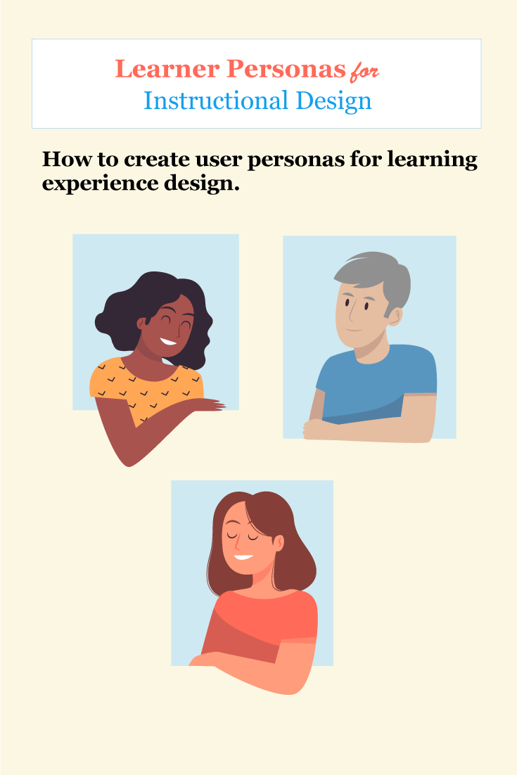 Learner Personas for Instructional Design