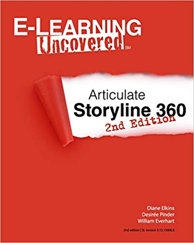 E-learning Uncovered: Articulate Storyline 360