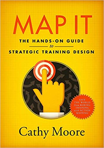 Map It: The hands-on guide to strategic learning design