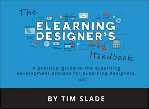 The eLearning Designer's Handbook