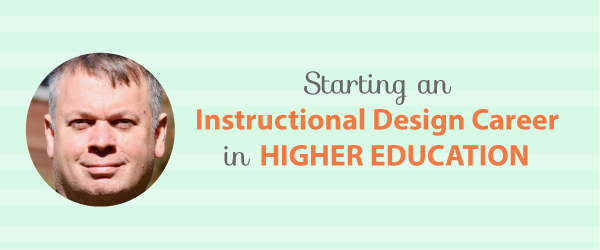 Elc 062 Starting An Instructional Design Career In Higher Education