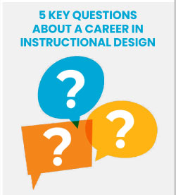 5 key questions about a career in instructional design