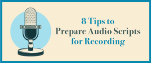 8 Tips for Recording Audio Scripts
