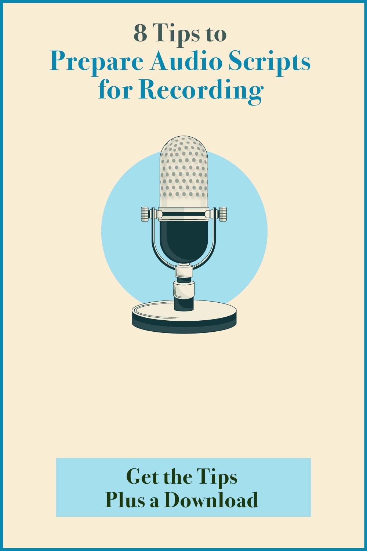 8 Tips to Prepare Audio Scripts for Recording